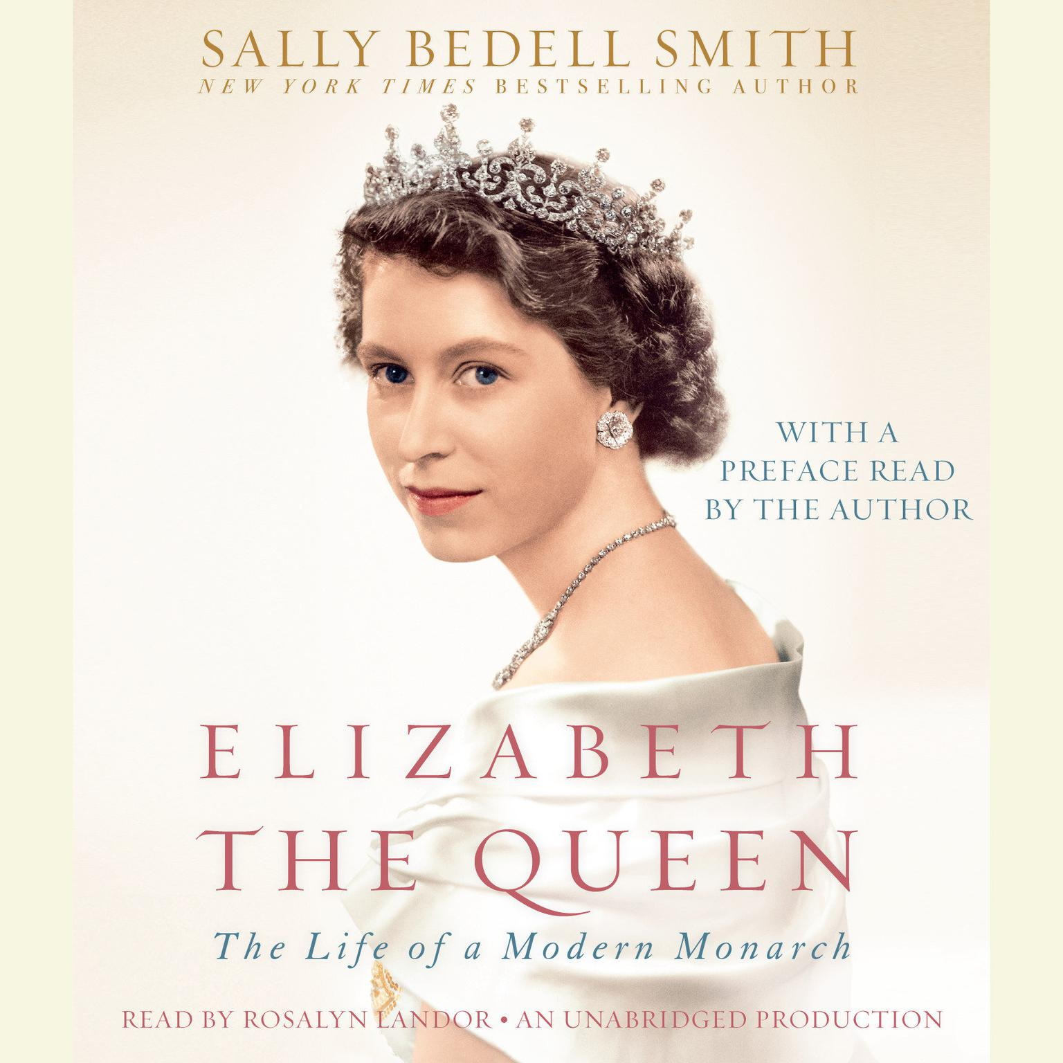 Printable Elizabeth the Queen: The Life of a Modern Monarch Audiobook Cover Art