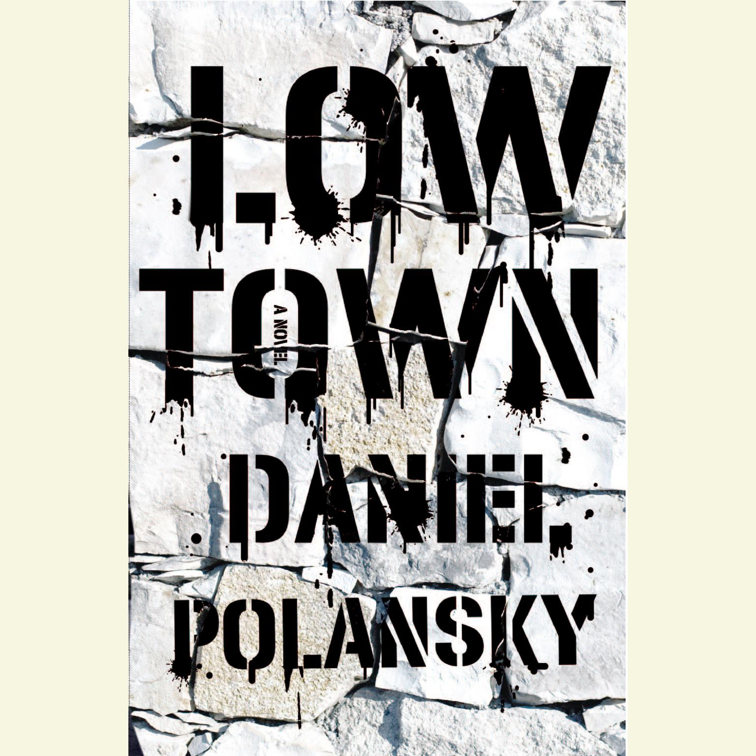 Printable Low Town: A Novel Audiobook Cover Art