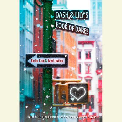 Dash & Lilys Book of Dares Audiobook, by Rachel Cohn