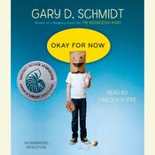 Okay for Now, by Gary D. Schmidt