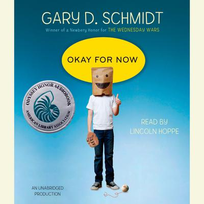 Okay for Now Audiobook, by Gary D. Schmidt