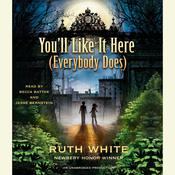 You'll Like It Here (Everybody Does), by Ruth White