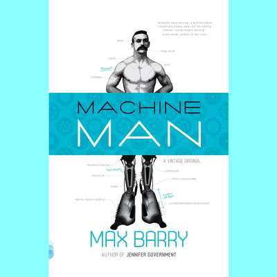 Machine Man Audiobook, by Max Barry