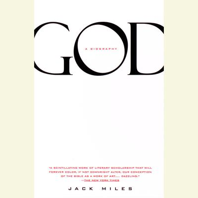 God: A Biography Audiobook, by Jack Miles