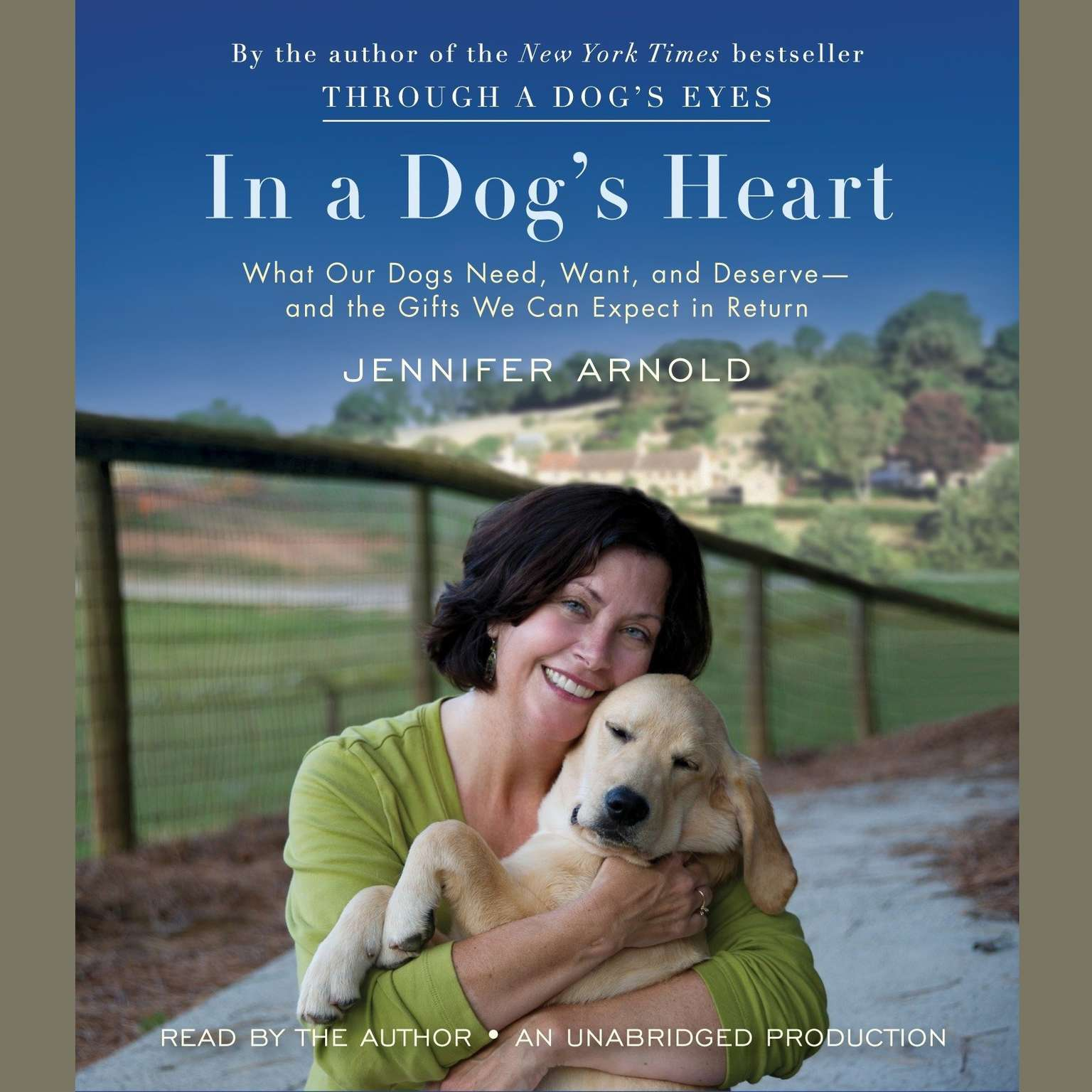 Printable In a Dog's Heart: What Our Dogs Need, Want, and Deserve—and the Gifts We Can Expect in Return Audiobook Cover Art