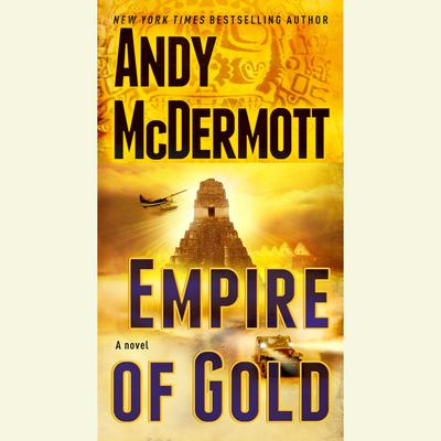Empire of Gold: A Novel Audiobook, by Andy McDermott