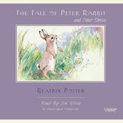 The Tale of Peter Rabbit and Other Stories Audiobook, by Beatrix Potter, T. Burgess