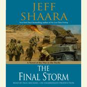 The Final Storm: A Novel of the War in the Pacific Audiobook, by Jeffrey M. Shaara, Jeff Shaara
