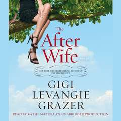 The After Wife: A Novel Audiobook, by Gigi Levangie Grazer