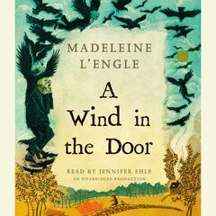 A Wind in the Door Audiobook, by Madeleine L'Engle