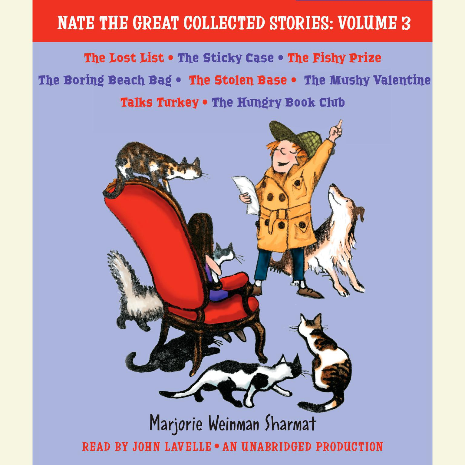 Printable Nate the Great Collected Stories: Volume 3: Lost List; Sticky Case; Fishy Prize; Boring Beach Bag; Stolen Base; Mushy Valentine; Talks Turkey; Hungry Book Club Audiobook Cover Art