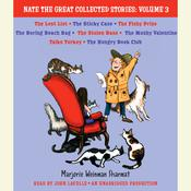 Nate the Great Collected Stories: Volume 3: Lost List; Sticky Case; Fishy Prize; Boring Beach Bag; Stolen Base; Mushy Valentine; Talks Turkey; Hungry Book Club Audiobook, by Marjorie Weinman Sharmat, Mitchell Sharmat