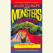 Bruce Covilles Book of Monsters: Tales to Give You the Creeps Audiobook, by Bruce Coville, various authors