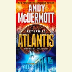 Return to Atlantis: A Novel Audiobook, by Andy McDermott