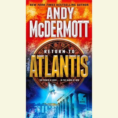 Return to Atlantis: A Novel Audiobook, by Andy McDermott