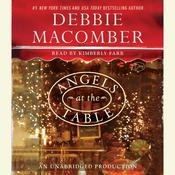 Angels at the Table: A Shirley, Goodness, and Mercy Christmas Story Audiobook, by Debbie Macomber
