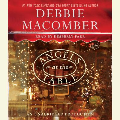 Angels at the Table: A Shirley, Goodness, and Mercy Christmas Story Audiobook, by