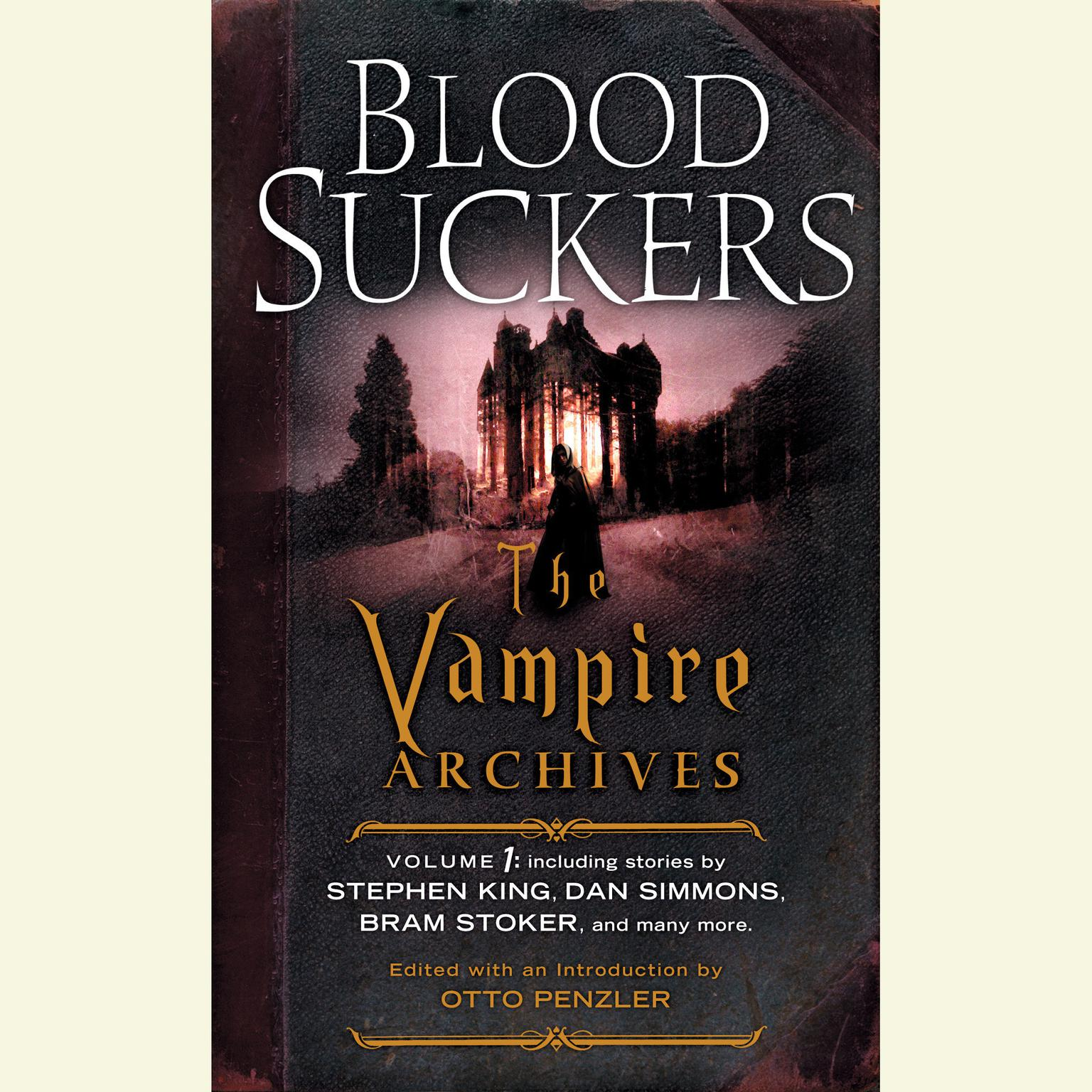 Printable Bloodsuckers: The Vampire Archives, Volume 1 Audiobook Cover Art