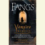 Fangs: The Vampire Archives, Volume 2, by Otto Penzler