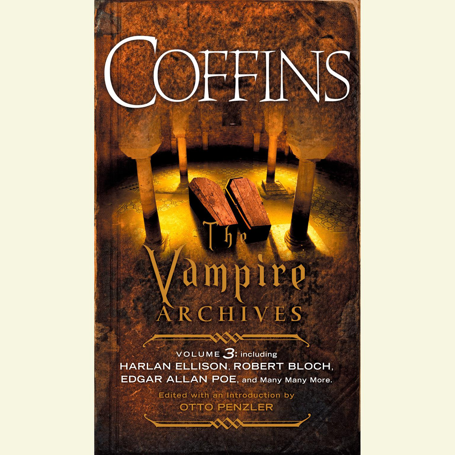 Printable Coffins: The Vampire Archives, Volume 3 Audiobook Cover Art