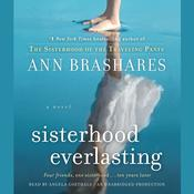 Sisterhood Everlasting (Sisterhood of the Traveling Pants): A Novel Audiobook, by Ann Brashares