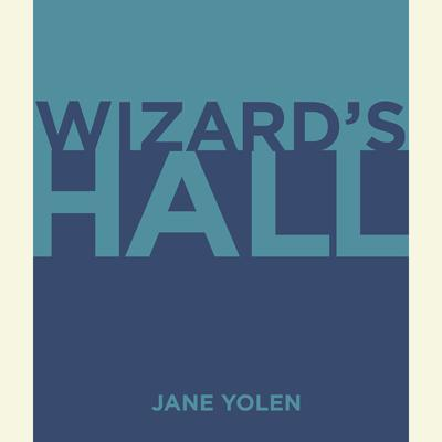 Wizard's Hall Audiobook, by