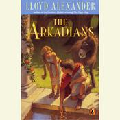The Arkadians Audiobook, by Lloyd Alexander