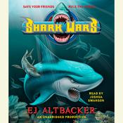 Shark Wars Audiobook, by E. J. Altbacker