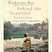 Behind the Beautiful Forevers Audiobook, by Katherine Boo