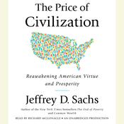 The Price of Civilization: Reawakening American Virtue and Prosperity, by Jeffrey D. Sachs