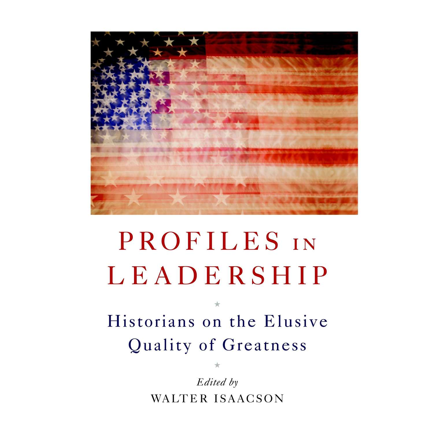 Printable Profiles in Leadership: Historians on the Elusive Quality of Greatness Audiobook Cover Art