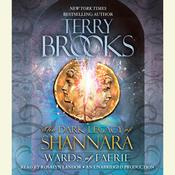 Wards of Faerie: The Dark Legacy of Shannara, by Terry Brooks