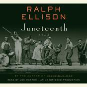 Juneteenth: A Novel Audiobook, by Ralph Ellison