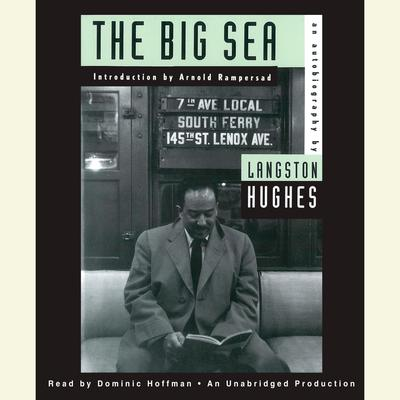 The Big Sea: An Autobiography Audiobook, by Langston Hughes