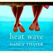 Heat Wave: A Novel Audiobook, by Nancy Thayer