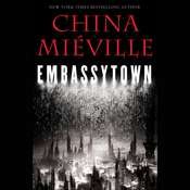 Embassytown Audiobook, by China Miéville