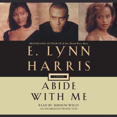 Abide with Me: A Novel Audiobook, by E. Lynn Harris
