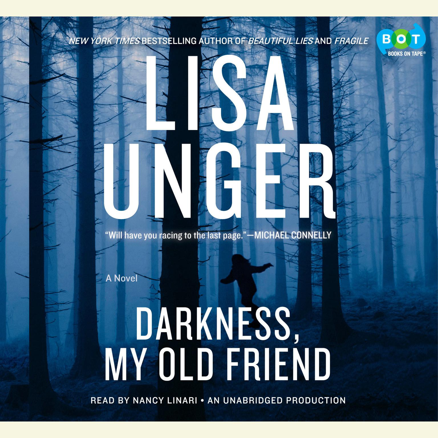 Printable Darkness, My Old Friend: A Novel Audiobook Cover Art
