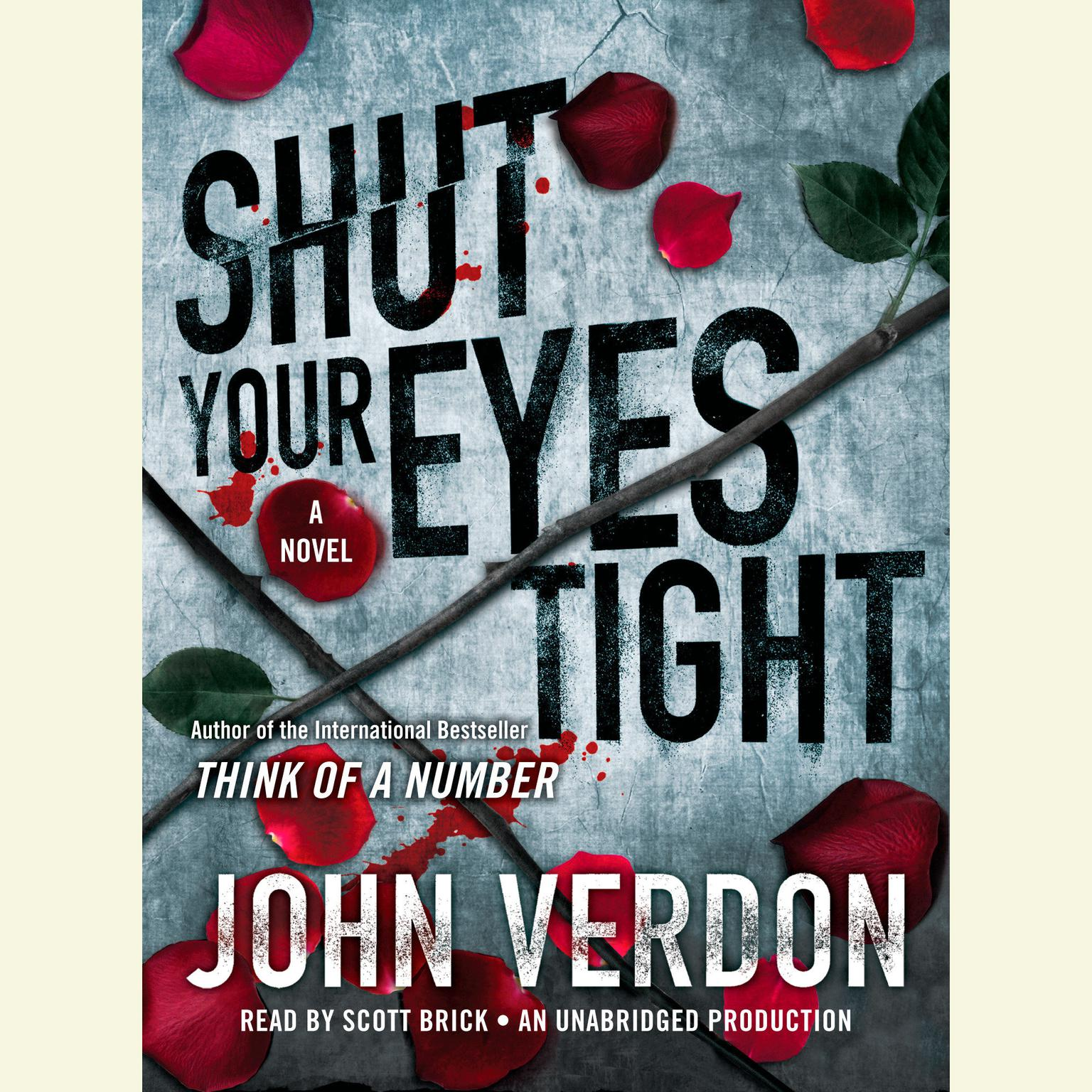 Printable Shut Your Eyes Tight (Dave Gurney, No. 2): A Novel Audiobook Cover Art