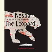 The Leopard: A Harry Hole Novel Audiobook, by Jo Nesbø, Jo Nesbo