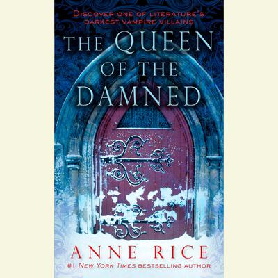 The Queen of the Damned Audiobook, by Anne Rice