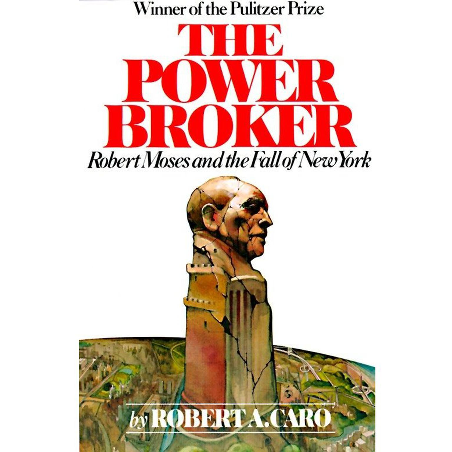 Printable The Power Broker: Robert Moses and the Fall of New York Audiobook Cover Art