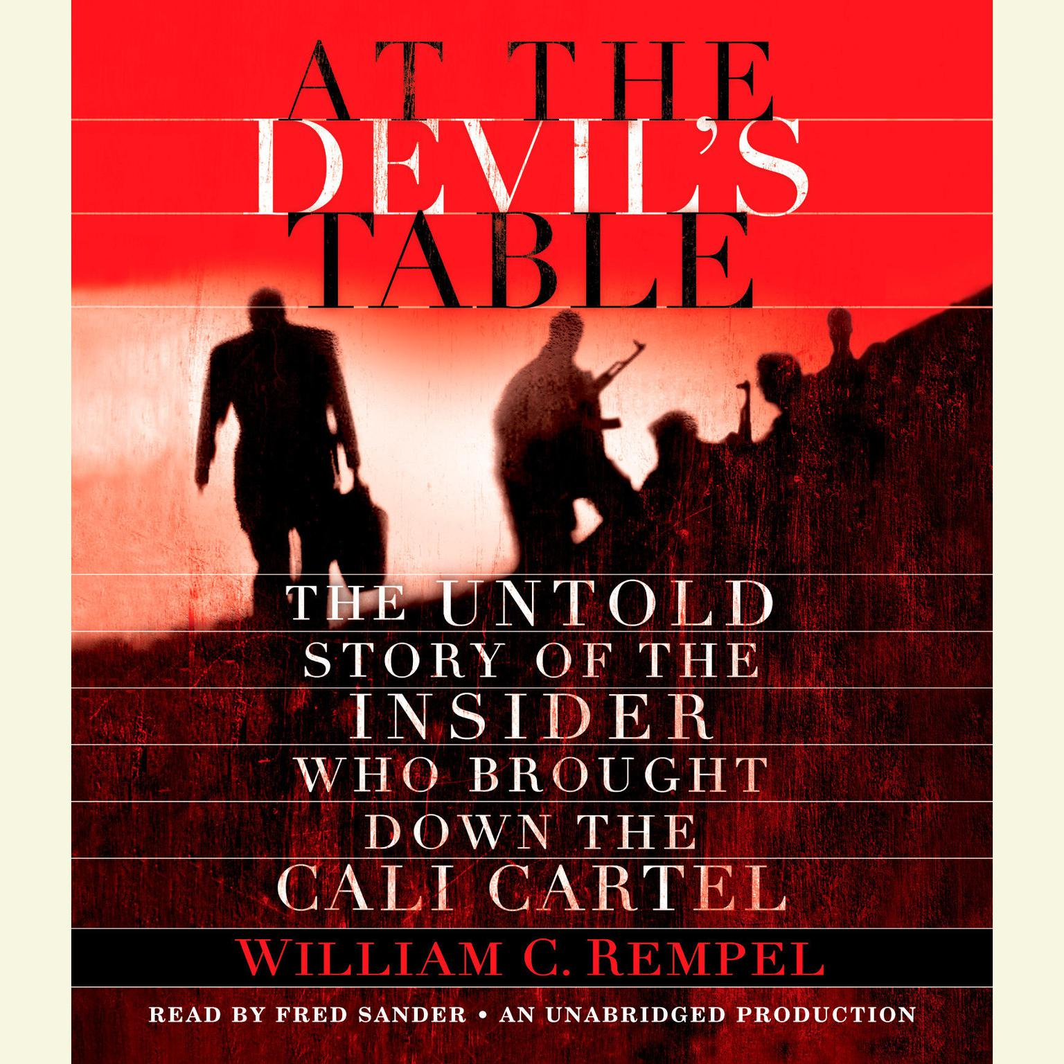 Printable At the Devil's Table: The Untold Story of the Insider Who Brought Down the Cali Cartel Audiobook Cover Art