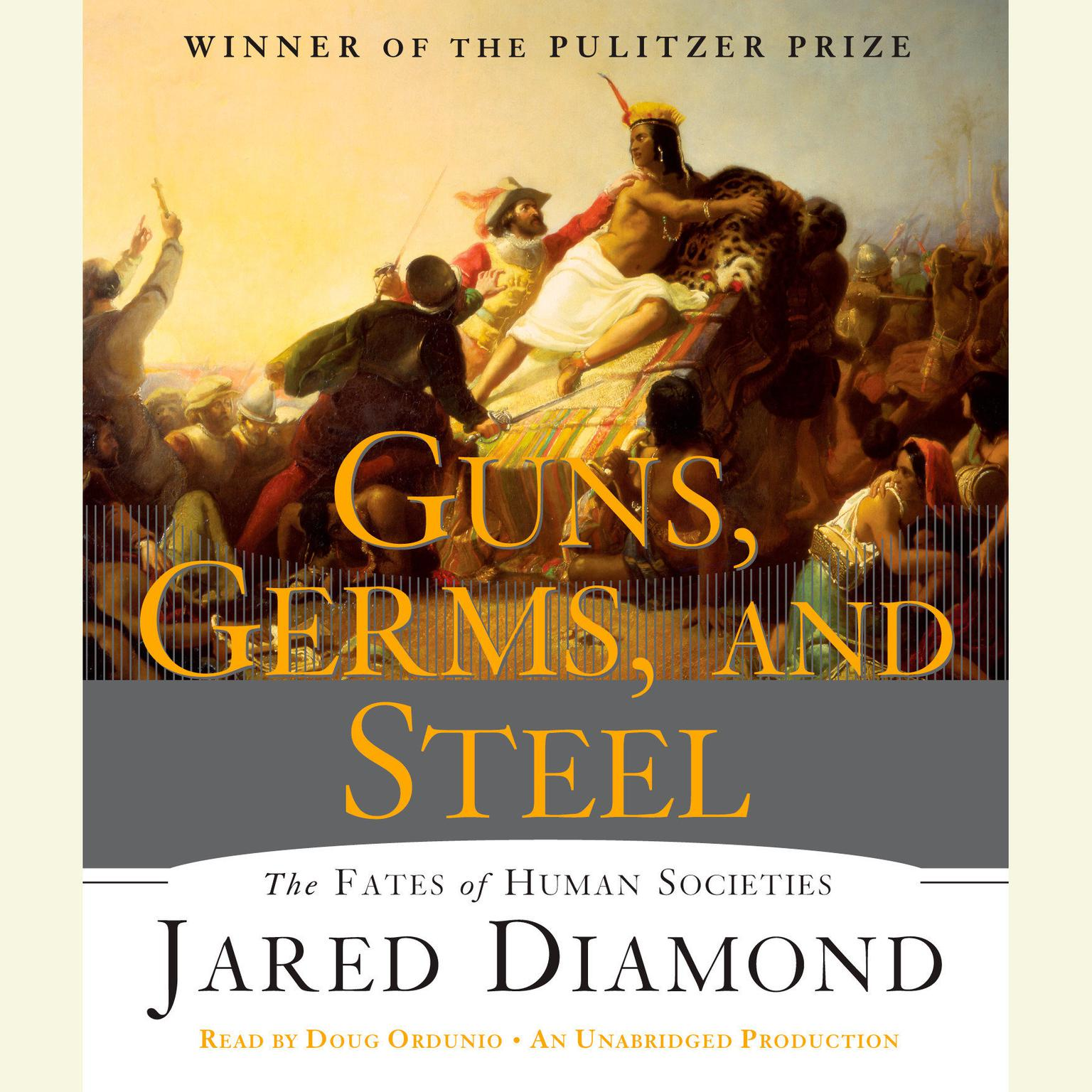 Printable Guns, Germs, and Steel: The Fates of Human Societies Audiobook Cover Art