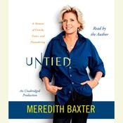 Untied Audiobook, by Meredith Baxter