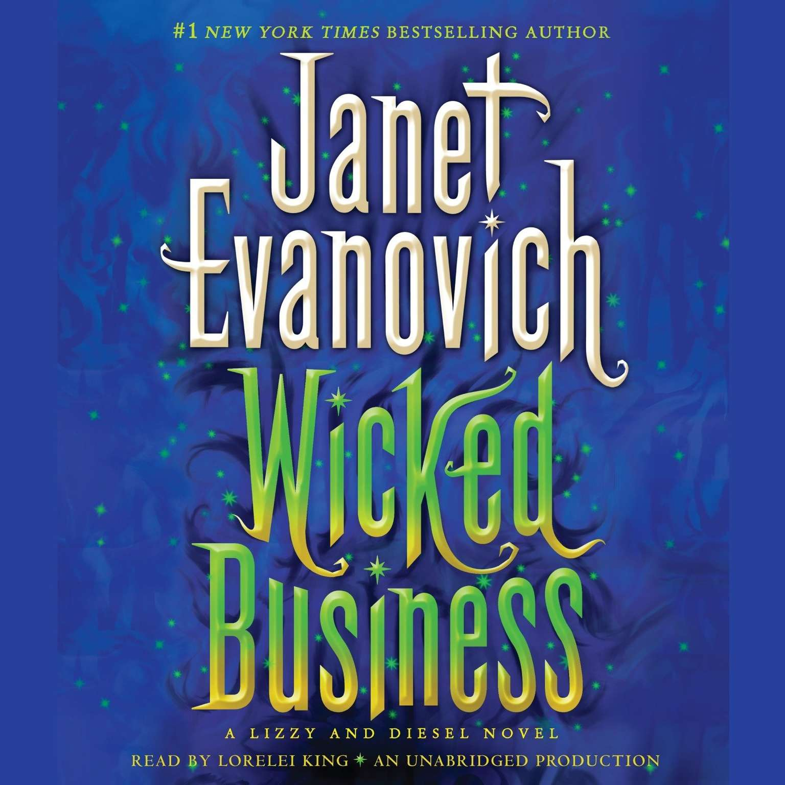 Printable Wicked Business: A Lizzy and Diesel Novel Audiobook Cover Art