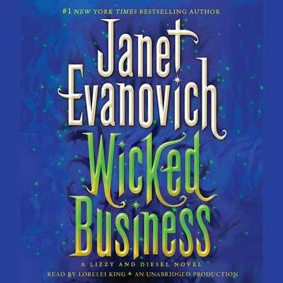 Wicked Business: A Lizzy and Diesel Novel Audiobook, by