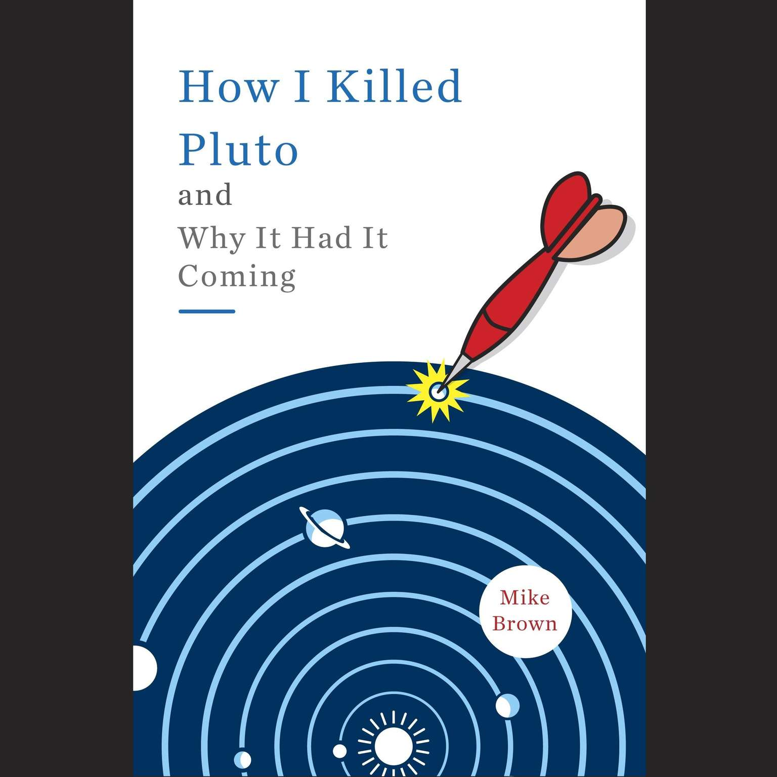 Printable How I Killed Pluto and Why It Had It Coming Audiobook Cover Art