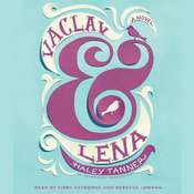 Vaclav & Lena: A Novel Audiobook, by Haley Tanner