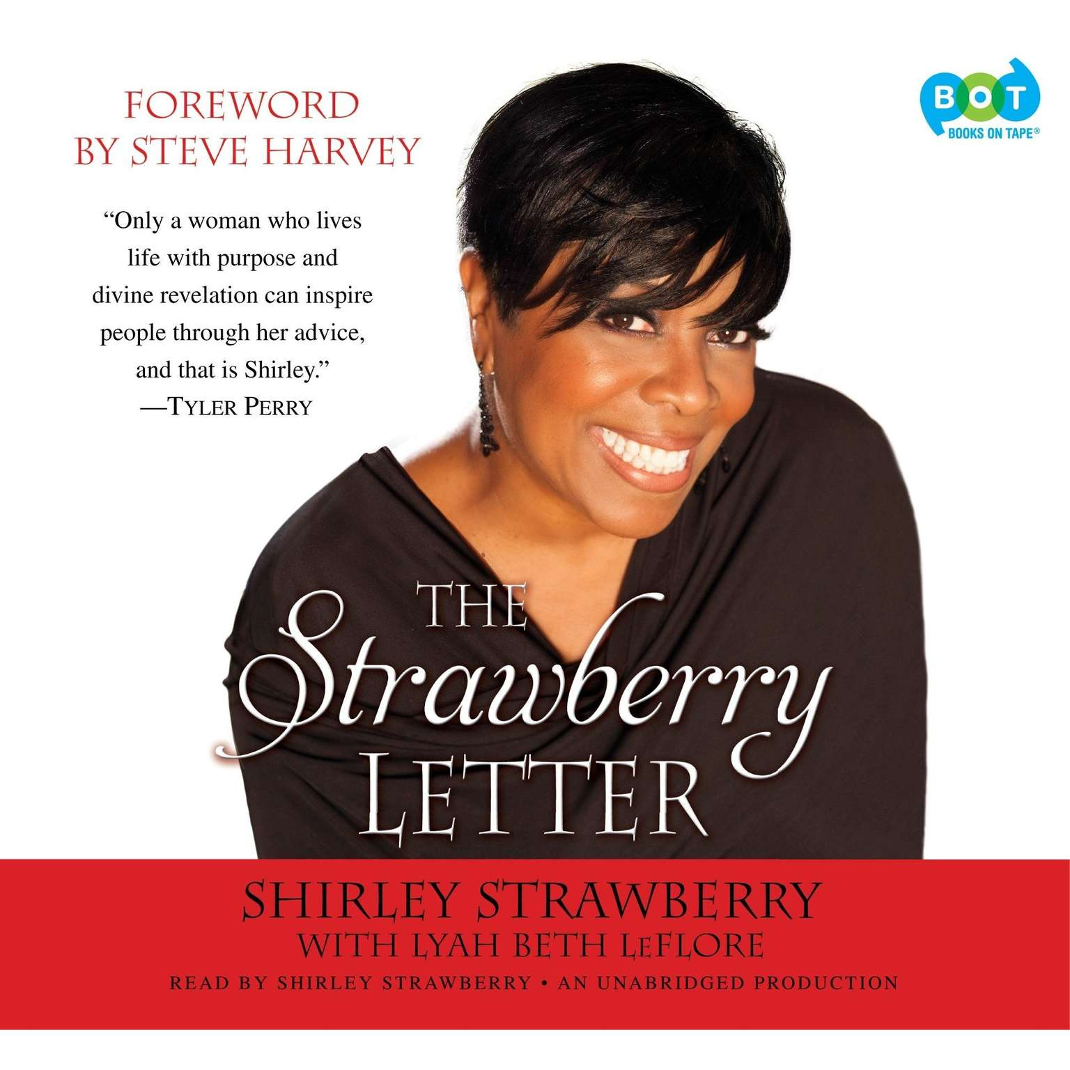 Printable The Strawberry Letter: Real Talk, Real Advice, Because Bitterness Isn't Sexy Audiobook Cover Art